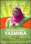 Un Novio para Yasmina (A Fianc� for Yasmina)