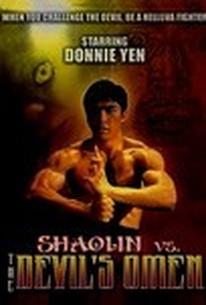 Shaolin Vs Devil's Omen (666 Mo gwai fuk wut) (Shaolin vs. The Evil Dead) (Satan's Return)