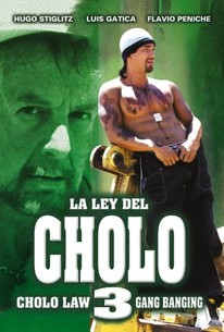 Ley Del Cholo 3