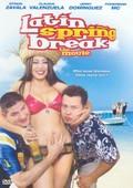 Latin Spring Break: The Movie