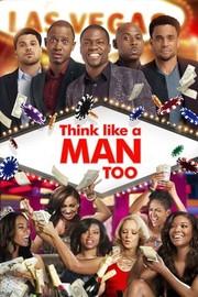 Think Like a Man Too (2014)