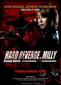 Hard Revenge, Milly: Blood Battle (H�do ribenji, Mir�: Buraddi batoru)
