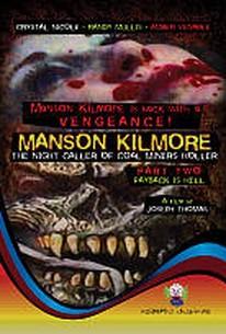Manson Kilmore: The Night Caller of Coal Miners Holler, Part 1 - Deadly Secrets