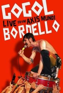 Gogol Bordello: Live from Axis Mundi