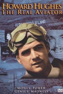 Howard Hughes: The Real Aviator