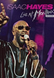 Isaac Hayes: Live at Montreux 2005