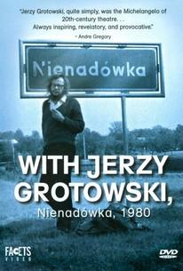 With Jerzy Grotowski, Nienadówka 1980