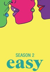 Easy: Season 2
