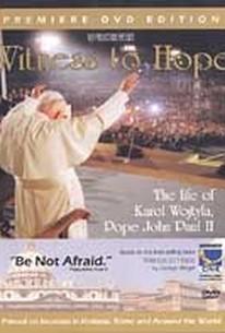 Witness to Hope: The Life of Karol Wojtyla, Pope John Paul II