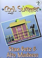Stan Getz/Alto Madness - Cool Summer