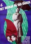 Det regnar p� v�r k�rlek (It Rains on our Love)