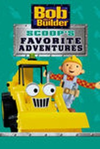 Bob The Builder: Scoop's Favorite Adventures