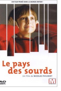 In the Land of the Deaf (Le Pays des sourds)