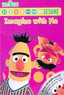 Play With Me Sesame: Imagine With Me