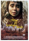 Maa on syntinen laulu (The Earth Is a Sinful Song)(The Land of Our Ancesters)