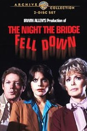 The Night the Bridge Fell Down