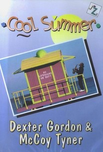 Dexter Gordon and McCoy Tyner: Cool Summer