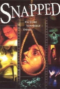 Snapped (2005) - Rotten Tomatoes