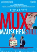 Muxm�uschenstill (Quiet as a Mouse)