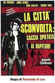 Kidnap Syndicate (La città sconvolta: caccia spietata ai rapitori)