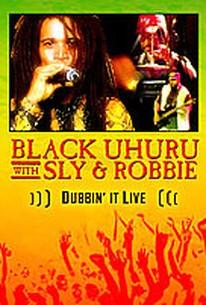 Black Uhuru - with Sly and Robbie: Dubbin' it Live