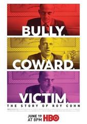 Bully. Coward. Victim. The Story of Roy Cohn