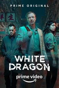 White Dragon - Season 1 Episode 2 - Rotten Tomatoes