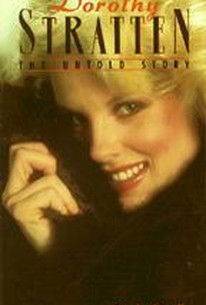Dorothy Stratten - The Untold Story