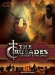 Crusades: Crescent & the Cross