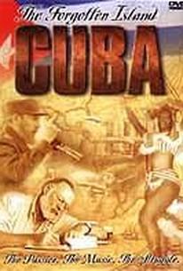 Cuba: The Forgotten Island