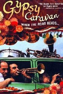When the Road Bends: Tales of a Gypsy Caravan