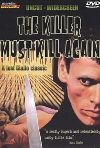 L'assassino è costretto ad uccidere ancora (The Killer Must Kill Again)