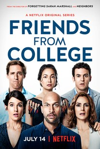 Friends From College: Season 1 - Rotten Tomatoes