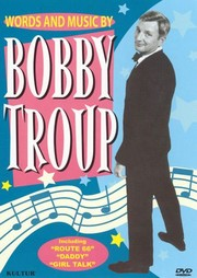 Words and Music by Bobby Troup