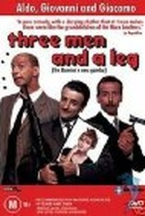 Tre uomini e una gamba, (Three Men and a Leg)