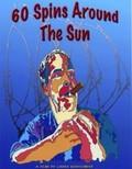 Sixty Spins Around the Sun