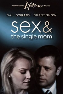 Sex and the Single Mom (2003) - Rotten Tomatoes