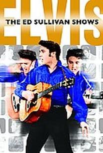 Elvis Presley: The Ed Sullivan Shows - The Performances