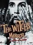 El Espejo de la bruja (The Witch's Mirror)