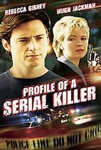 Profile of a Serial Killer