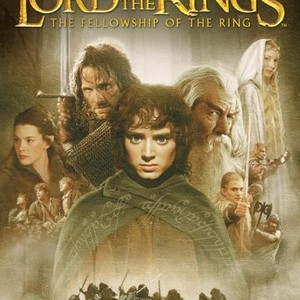 The Lord Of The Rings The Fellowship Of The Ring 2001 Rotten Tomatoes