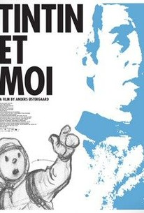 Tintin et moi (Tintin and Me) (Tintin and I)