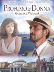Profumo di Donna (Scent of a Woman) (That Female Scent)