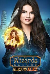The Wizards Return: Alex vs  Alex (2013) - Rotten Tomatoes