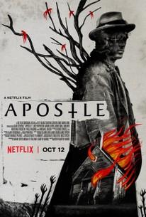 Apostle (2018) - Rotten Tomatoes
