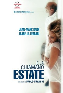 E la chiamano estate (And They Call It Summer) (2012) - Rotten ...