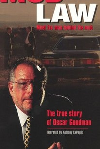 Mob Law: The True Story of Oscar Goodman