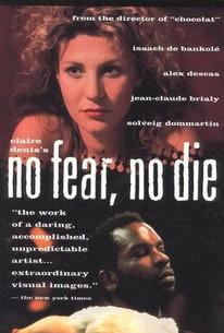 No Fear, No Die