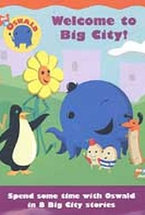 Oswald - Welcome to the Big City!