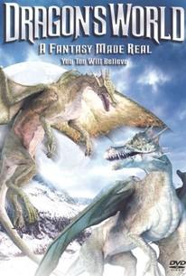 Dragon's World: A Fantasy Made Real (The Last Dragon)